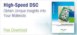 High-Speed DSC – Obtain Unique Insights into Your Materials