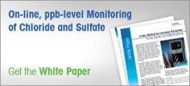 Sodium, Silica and Chloride/Sulfate Analyzers - ppb-level monitoring