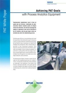 Achieving PAT Goals with Process Analytics Equipment