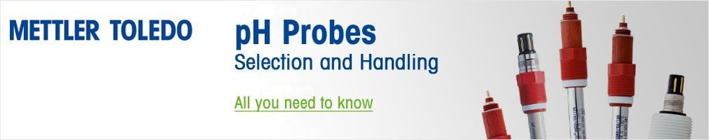 pH Probes Selection and Handling
