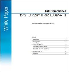 Full compliance for 21 CFR part 11 and EU Annex 11
