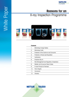Reasons for an X-ray Inspection Programme
